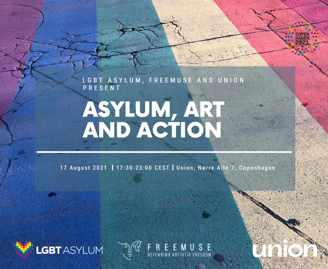 LGBT Asylum, Freemuse and Union present Asylum, Art and Action
